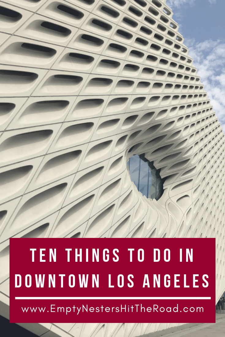 Pin for Ten Things to do in downtown LA