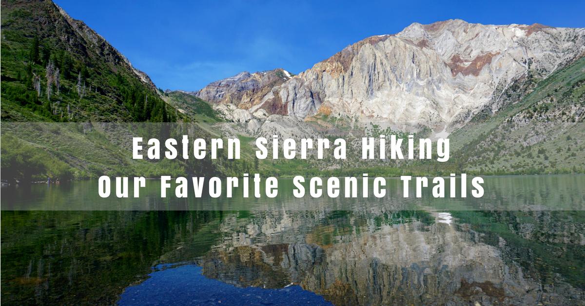 Eastern Sierra Hiking and Mammoth Lakes Hiking