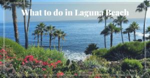 What To Do In Laguna Beach