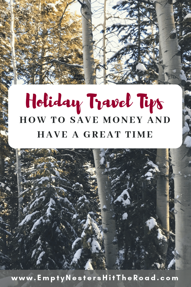Holiday Travel Tips--How to save money and have a great time