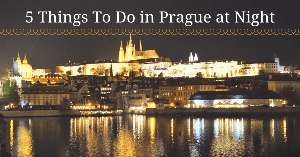5 Things To Do In Prague at Night