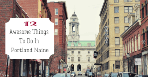 12 Awesome Things To Do In Portland Maine