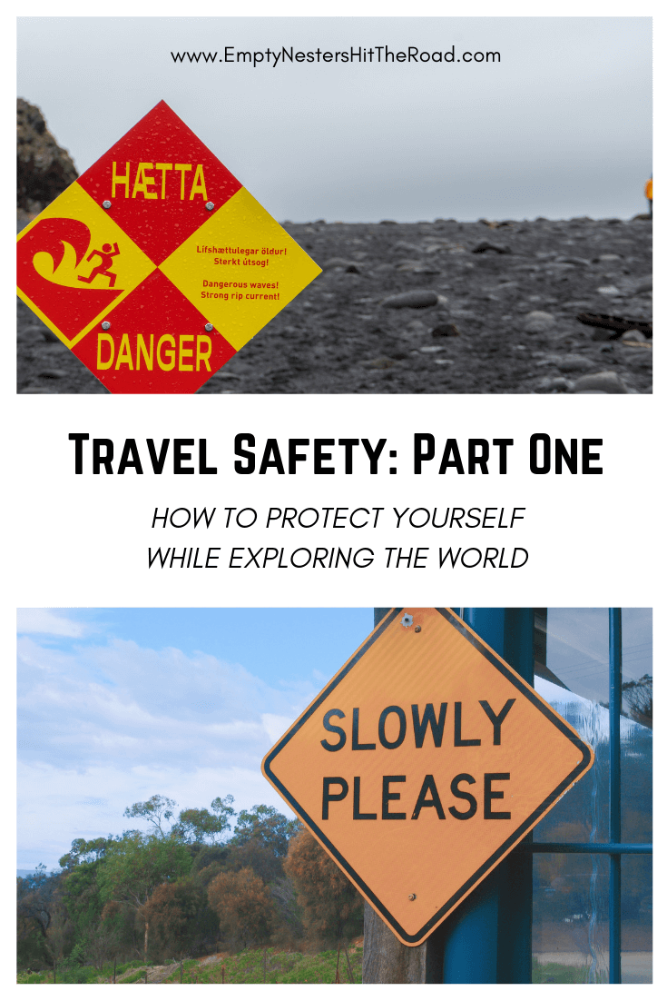 Travel Safety Part One--How to protect yourself while exploring the world. 8 practical safety tips for anyone to implement right now. #TravelSafety #SafeTravel #TravelSafetyTips